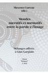 MONDES NARRATIFS ET NORMATIFS ENTRE LA PAROLE...