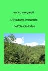 L'Evadamo immortale nell'Ossola Eden