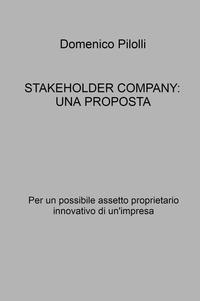 STAKEHOLDER COMPANY: UNA PROPOSTA