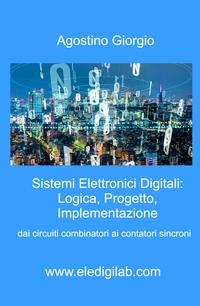 Sistemi Elettronici Digitali: Logica, Progetto, Implementazione