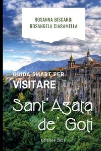 Guida smart per visitare Sant'Agata de' Goti