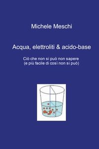 Acqua, elettroliti & acido-base