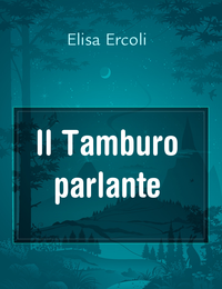 Il Tamburo parlante