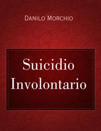 Suicidio Involontario