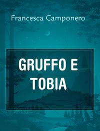 GRUFFO E TOBIA