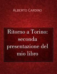 Ritorno a Torino: seconda presentazione del mio libro