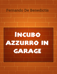 Incubo azzurro in garage