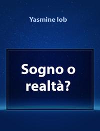 Sogno o realtà?