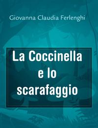 La Coccinella e lo scarafaggio