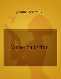 Come ballerine