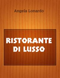 RISTORANTE DI LUSSO