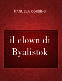 il clown di Byalistok