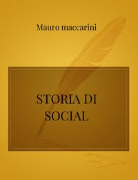STORIA DI SOCIAL