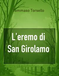 L'eremo di San Girolamo