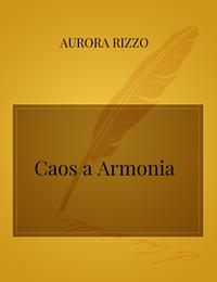 Caos a Armonia