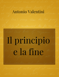 Il principio e la fine