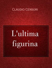 L'ultima figurina