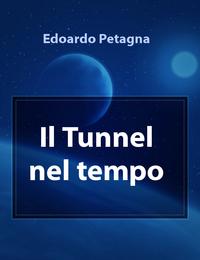 Il Tunnel nel tempo
