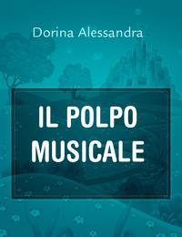 IL POLPO MUSICALE