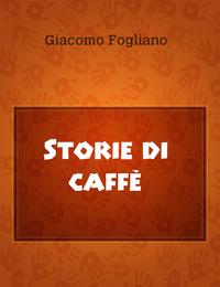 Storie di caffè