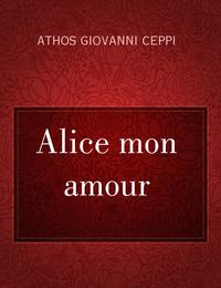 Alice mon amour