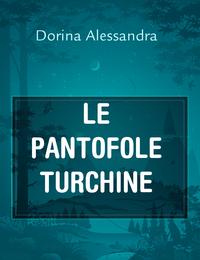 LE PANTOFOLE TURCHINE