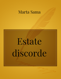 Estate discorde