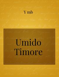 Umido Timore