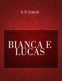 BIANCA E LUCAS