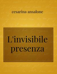 L'invisibile presenza