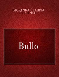 Bullo