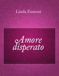 Amore disperato