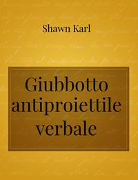 Giubbotto antiproiettile verbale