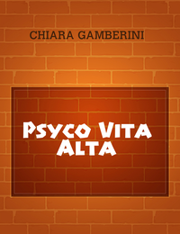 Psyco Vita Alta