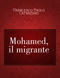 Mohamed, il migrante