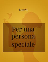 Per una persona speciale