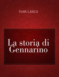 La storia di Gennarino