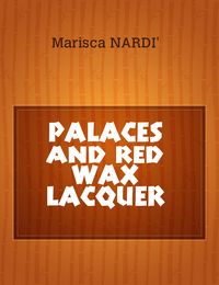PALACES                  and  red       WAX   LACQUER