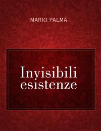 Invisibili esistenze