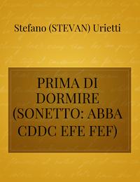 PRIMA DI DORMIRE       (SONETTO: ABBA CDDC EFE FEF)