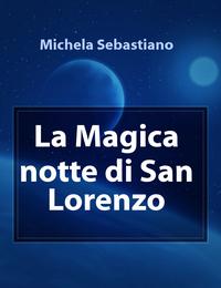 La Magica notte di San Lorenzo