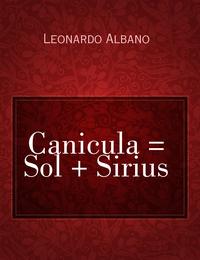 Canicula = Sol + Sirius