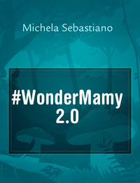 #WonderMamy 2.0