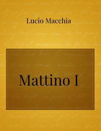 Mattino I