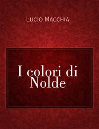 I colori di Nolde