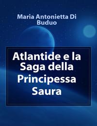 Atlantide e la Saga della Principessa Saura