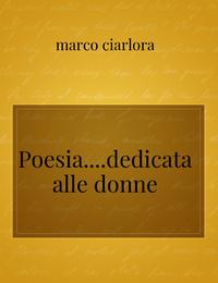 Poesia….dedicata alle donne