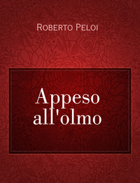Appeso all'olmo