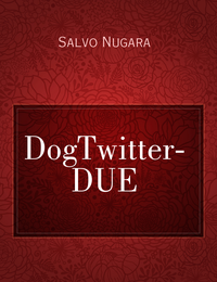 DogTwitter- DUE