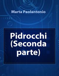 Pidrocchi  (Seconda parte)